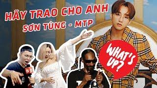 Giải mã lời bài hát MV HÃY TRAO CHO ANH | Sơn Tùng MTP | BEATVN