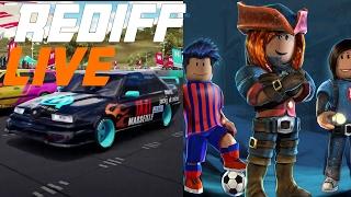 Rediff Live - Forza Horizon 3 Et Roblox