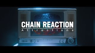 Attractions / Chain Reaction -teaser movie-
