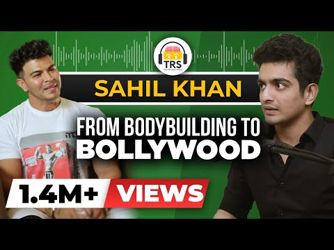 Bodybuilding to Bollywood - The Sahil Khan Story | BeerBiceps Bollywood Fitness