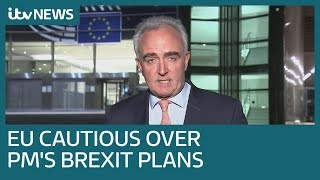 Europe 'careful not to be too negative' over Boris Johnson's Brexit plans | ITV News