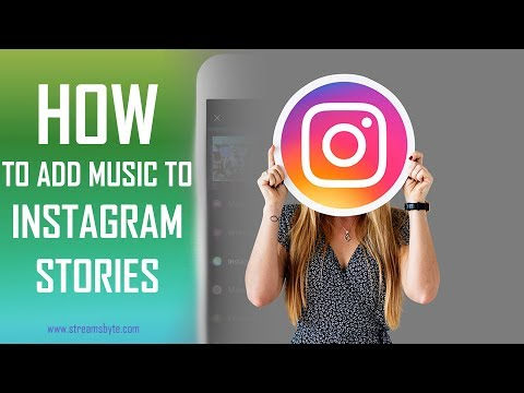 How to Add Music to Instagram Stories and Grow Spotify   Streamsbyte.com