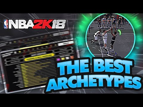 THE BEST ARCHETYPE BUILDS TO MAKE IN NBA 2K18 FOR GUARDS! DETAILS EXPLAINED ✅