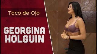 Georgina Holguin sabe seducir | Taco de Ojo