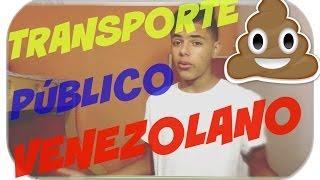 TRANSPORTE PÚBLICO VENEZOLANO | Adrián Duno