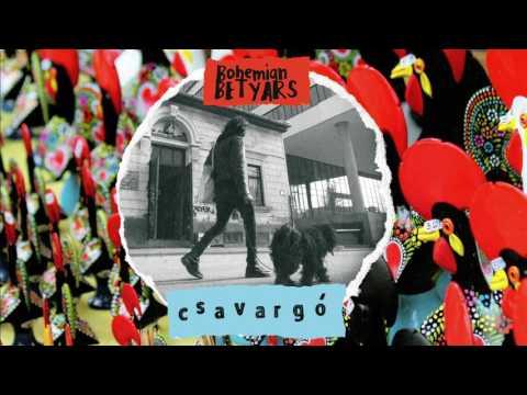 Bohemian Betyars - Csavargó - FULL LP // official
