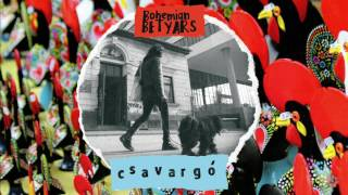 �������� ���� Bohemian Betyars - Csavargó - FULL LP // official ������