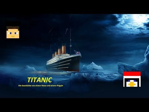Minecraft TITANIC - Der Film (outdated)