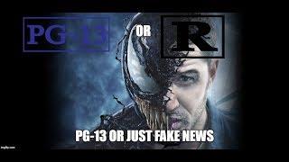 Venom: PG-13 or Just Fake News?