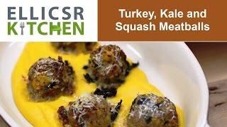 Turkey, Kale And Squash Meatballs