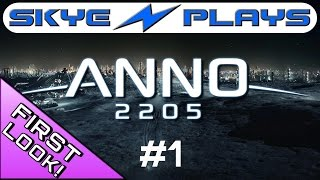Anno 2205 Part 1 ►Does It Really Suck? Here