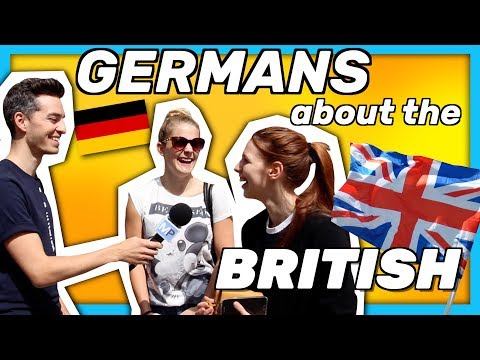 What GERMANS think of the BRITISH 2017