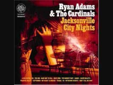 Ryan Adams - The Hardest Part