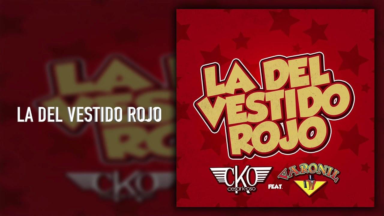 Cesar K Oso La Del Vestido Rojo Ft Grupo Varonil