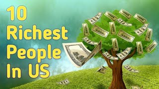 Top 10 Richest People in US - 2018