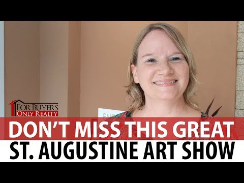 For Buyers Only Realty: Go on an Art Walk Through St. Augustine