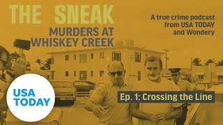 The Sneak: A True Crime Podcast –