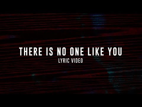 THERE IS NO ONE LIKE YOU LYRIC VIDEO