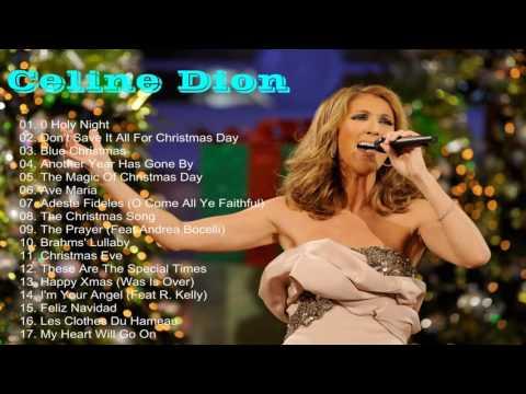 Celine Dion Christmas Songs 2017 [Celine Dion Greatest Hits] Celine Dion Christmas Album