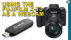 Using the Fujifilm X-T3 as a WebCam