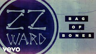 ZZ Ward - Bag of Bones