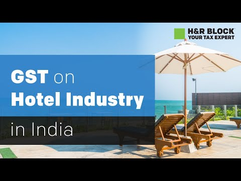 Impact of GST on Hotel Industry in india | H&R Block | Blog