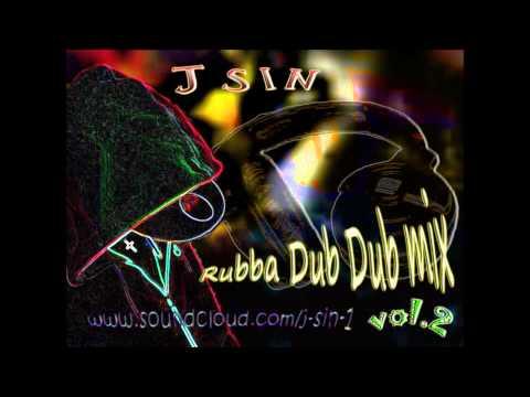 J Sin - Rubba Dub Dub Mix Vol.2 (Dubstep)