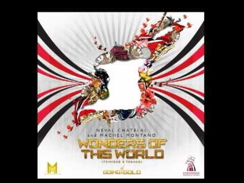 Neval Chatelal & Machel Montano - Wonders of this World (Trinidad & Tobago)