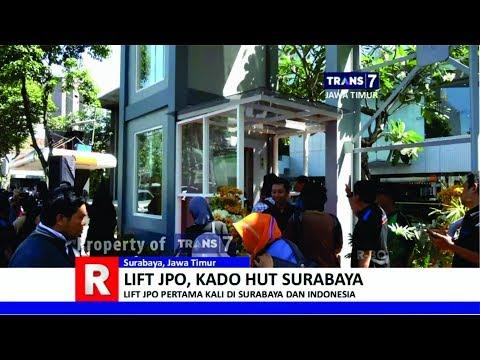 TRANS7 JAWA TIMUR - Kereenn!! Lift Jembatan Penyeberangan Kota Surabaya