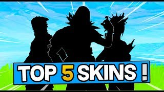 TOP 5 OF THE MOST BEAUTIFUL SKINS ON FORTNITE