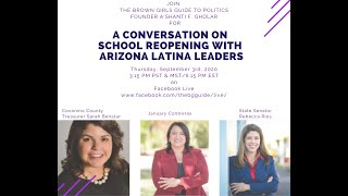 The BGG Live with Arizona Latina Leaders on school reopening!