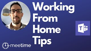 Working From Home Tips - Microsoft Teams Tutorial 2020
