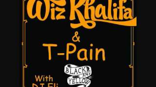 Black and Yellow Remix - Wiz Khalifa ft T-Pain