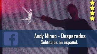 Andy Mineo - Desperados (Live). Subtitulos en español. [Facebook Link]
