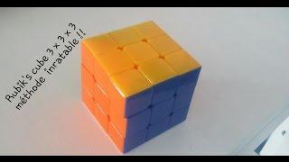 Rubik's cube 3x3x3 débutant méthode complète inratable et facile !!!