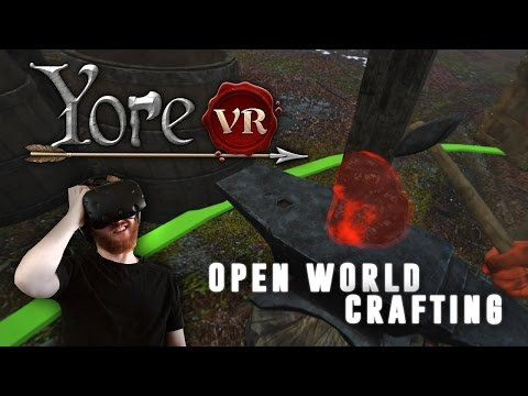 Yore VR: Peasant simulator with open world crafting and gathering for HTC Vive