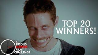 TOP 20 WINNERS | 15 Second Horror Film Challenge 2018