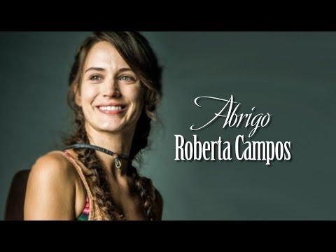 Trilha Sonora O Outro lado do Paraiso : Abrigo Roberta Campos - Letra