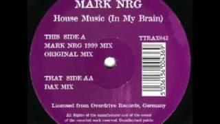 Mark N-R-G - House Music (Original Mix)