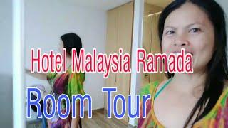 Room Tour Hotel Ramada Malaysia/ Travel Vlog