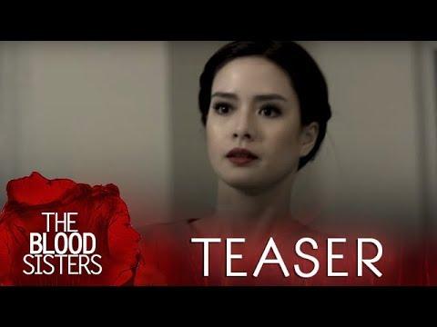 The Blood Sisters June 19, 2018 Teaser
