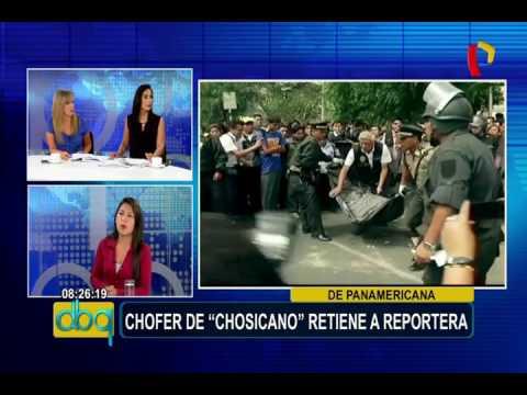 Chofer de 'Chosicano' retiene por 10 kilómetros a periodista de Panamericana TV