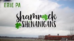 St Paddy's Day Parade - Erie Pa - Shamrocks & Shenanigans