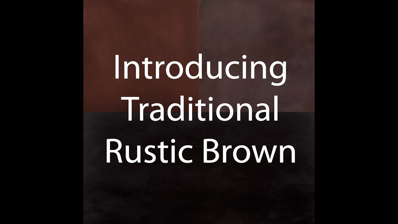 Introducing Traditional Rustic Brown