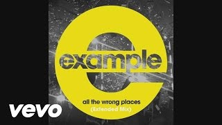 Video Example - All the Wrong Places (Extended Mix) (Official Audio) download MP3, 3GP, MP4, WEBM, AVI, FLV November 2017