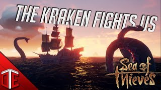 THE KRAKEN ATTACKS US - SEA OF THIEVES Let's Play