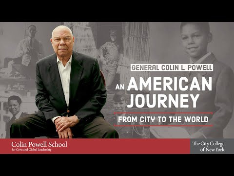 General Colin L. Powell, An American Journey from City to the World