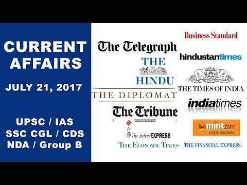 Current Affairs 21/07/17 - UPSC, IAS, SSC CGL, CDS, NDA, Group B