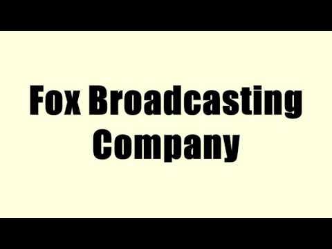 Fox Broadcasting Company