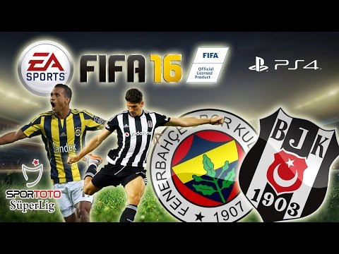FIFA 16 ★ Fenerbahçe vs Beşiktaş ★ DERBİ   Spor Toto Süper Lig 15/16 [PS4]